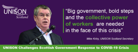 UNISON Scotland Challenge Scottish Government Response to COVID-19 Crisis