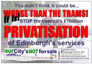 Edinburgh privatisation 'worse than the trams' say unions as communities take action