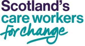 Scotland's Care Workers For Change